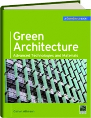GREEN ARCHITECTURE: Advanced Technologies and Materials