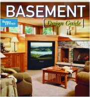 <I>BETTER HOMES AND GARDENS</I> BASEMENT DESIGN GUIDE