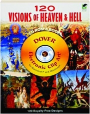 120 VISIONS OF HEAVEN & HELL: CD-ROM & Book