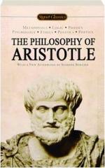 THE PHILOSOPHY OF ARISTOTLE: Signet Classics