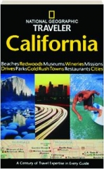 <I>NATIONAL GEOGRAPHIC</I> TRAVELER CALIFORNIA, THIRD EDITION