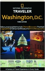 <I>NATIONAL GEOGRAPHIC</I> TRAVELER WASHINGTON, D.C., THIRD EDITION