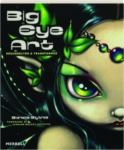 BIG EYE ART: Resurrected & Transformed
