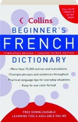 COLLINS BEGINNER'S FRENCH DICTIONARY, REVISED FOURTH EDITION
