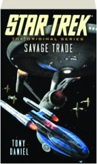 SAVAGE TRADE: Star Trek--The Original Series
