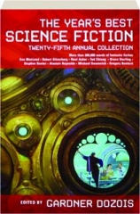 THE YEAR'S BEST SCIENCE FICTION, TWENTY-FIFTH ANNUAL COLLECTION