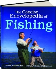 THE CONCISE ENCYCLOPEDIA OF FISHING