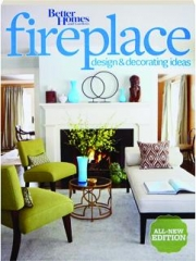FIREPLACE DESIGN & DECORATING IDEAS: Better Homes and Gardens