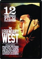 THE LEGENDARY WEST: 12 Western Film Collection