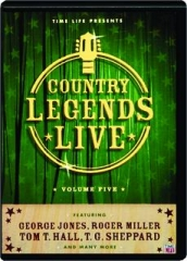 COUNTRY LEGENDS LIVE, VOLUME FIVE