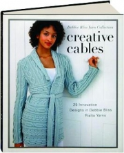 CREATIVE CABLES: Debbie Bliss Yarn Collection