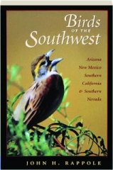 BIRDS OF THE SOUTHWEST: Arizona, New Mexico, Southern California, & Southern Nevada