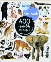 EYELIKE ANIMALS: 400 Reusable Stickers Inspired by Nature