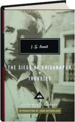 THE SIEGE OF KRISHNAPUR / TROUBLES