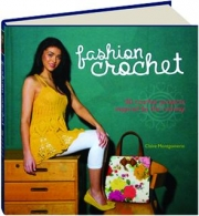 FASHION CROCHET: 30 Crochet Projects Inspired by the Runway