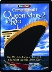 COME ABOARD QUEEN MARY 2 TO RIO