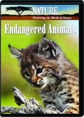 ENDANGERED ANIMALS: NATURE