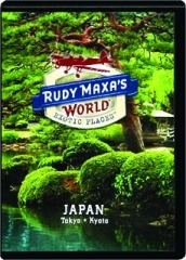 JAPAN: Rudy Maxa's World