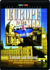 LONDON AND BEYOND: Europe to the Max