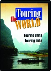 TOURING CHINA / TOURING INDIA: Touring the World