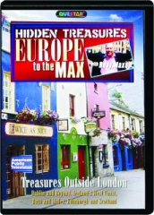 TREASURES OUTSIDE LONDON: Hidden Treasures--Europe to the Max