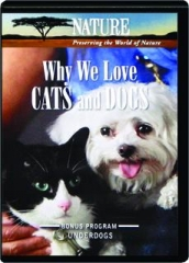 WHY WE LOVE CATS AND DOGS: NATURE