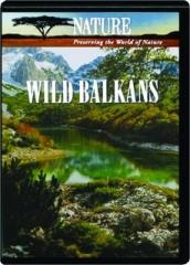 WILD BALKANS: NATURE