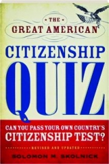 THE GREAT AMERICAN CITIZENSHIP QUIZ, REVISED