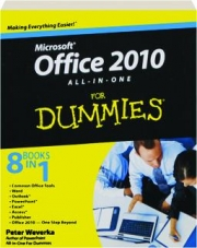 MICROSOFT OFFICE 2010 ALL-IN-ONE FOR DUMMIES