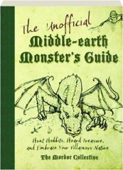 THE UNOFFICIAL MIDDLE-EARTH MONSTER'S GUIDE: The Mordor Collective
