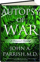 AUTOPSY OF WAR: A Personal History