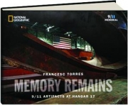 MEMORY REMAINS: 9/11 Artifacts at Hangar 17
