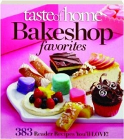 TASTE OF HOME BAKESHOP FAVORITES