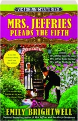 MRS. JEFFRIES PLEADS THE FIFTH