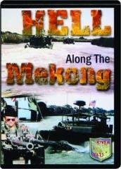 HELL ALONG THE MEKONG