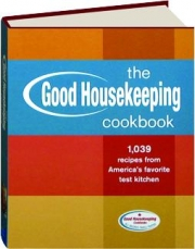 THE <I>GOOD HOUSEKEEPING</I> COOKBOOK, REVISED EDITION: 1,039 Recipes from America's Favorite Test Kitchen