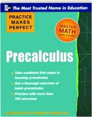 PRECALCULUS: Practice Makes Perfect