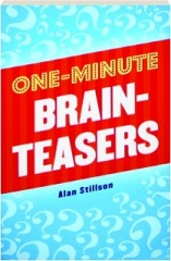 ONE-MINUTE BRAINTEASERS