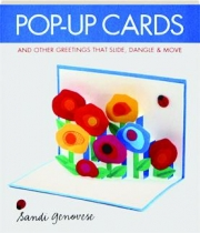 POP-UP CARDS AND OTHER GREETINGS THAT SLIDE, DANGLE & MOVE