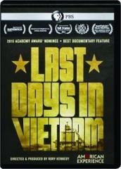 LAST DAYS IN VIETNAM: American Experience