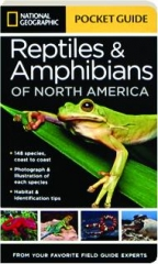 POCKET GUIDE TO THE REPTILES & AMPHIBIANS OF NORTH AMERICA