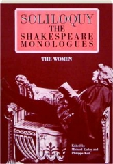 SOLILOQUY! The Shakespeare Monologues (The Women)