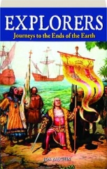 EXPLORERS: Journeys to the Ends of the Earth