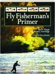 FLY FISHERMAN'S PRIMER