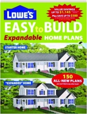 LOWE'S EASY TO BUILD EXPANDABLE HOME PLANS