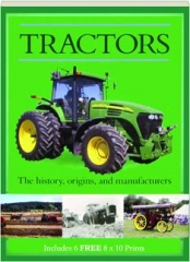 TRACTORS: The History, Origins, and Manufacturers
