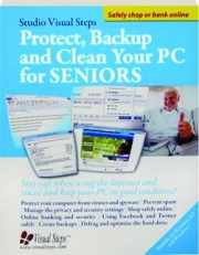 PROTECT, BACKUP AND CLEAN YOUR PC FOR SENIORS