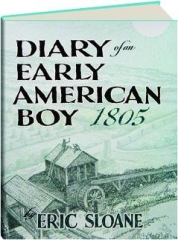 DIARY OF AN EARLY AMERICAN BOY, 1805