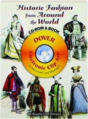 HISTORIC FASHION FROM AROUND THE WORLD: CD-ROM & Book