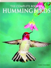 THE COMPLETE BOOK OF HUMMINGBIRDS